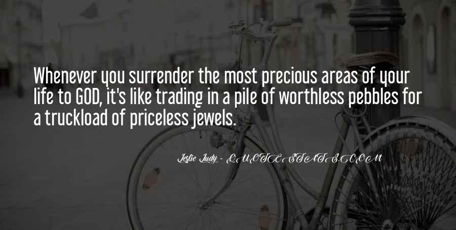 The Most Precious Jewels Quotes #1701200