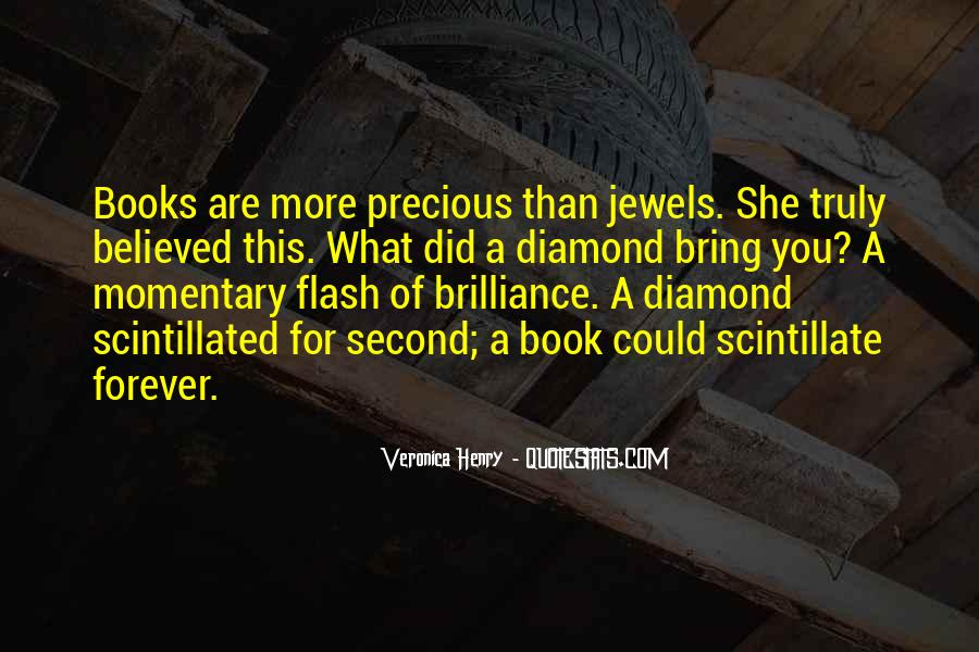 The Most Precious Jewels Quotes #912615