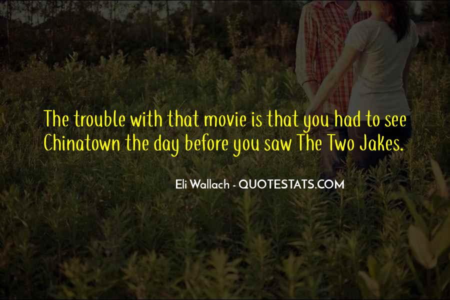 The Most Well-known Movie Quotes #3347