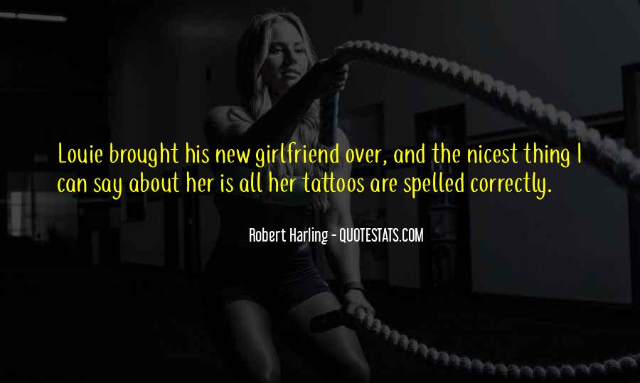 The New Girlfriend Quotes #1212327