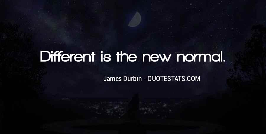 Top 92 The New Normal Quotes Famous Quotes Sayings About The