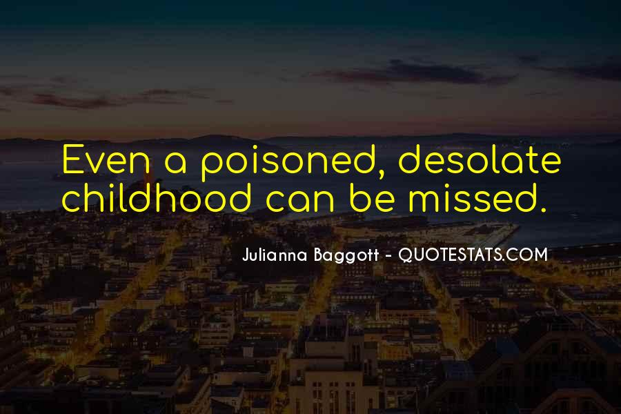 Quotes About Baggott #1156231