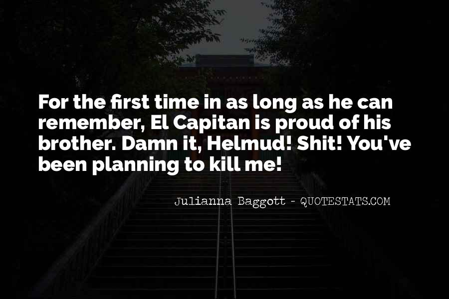 Quotes About Baggott #1283170
