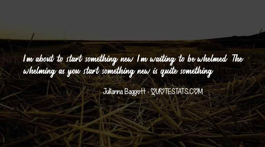 Quotes About Baggott #1383024