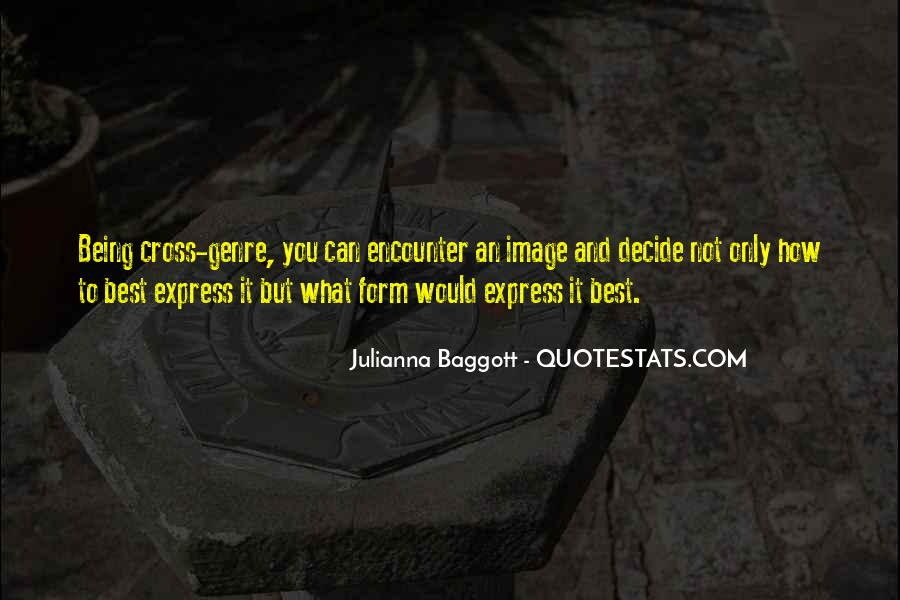 Quotes About Baggott #1394231