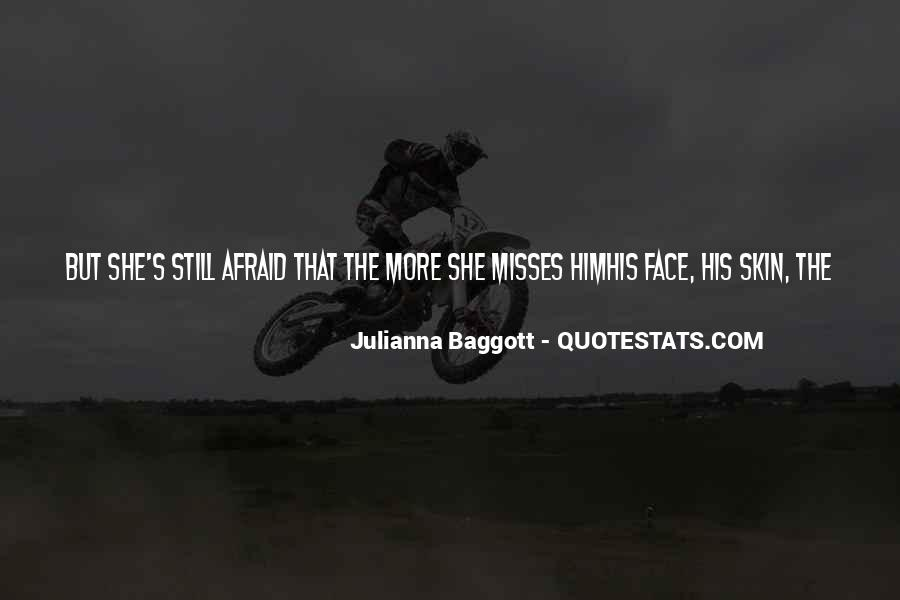 Quotes About Baggott #491394