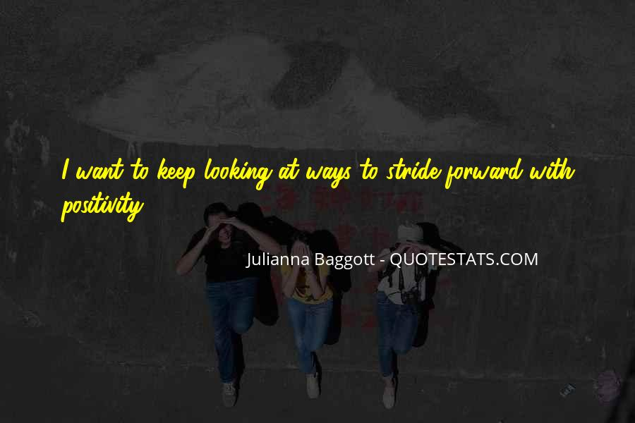 Quotes About Baggott #703343