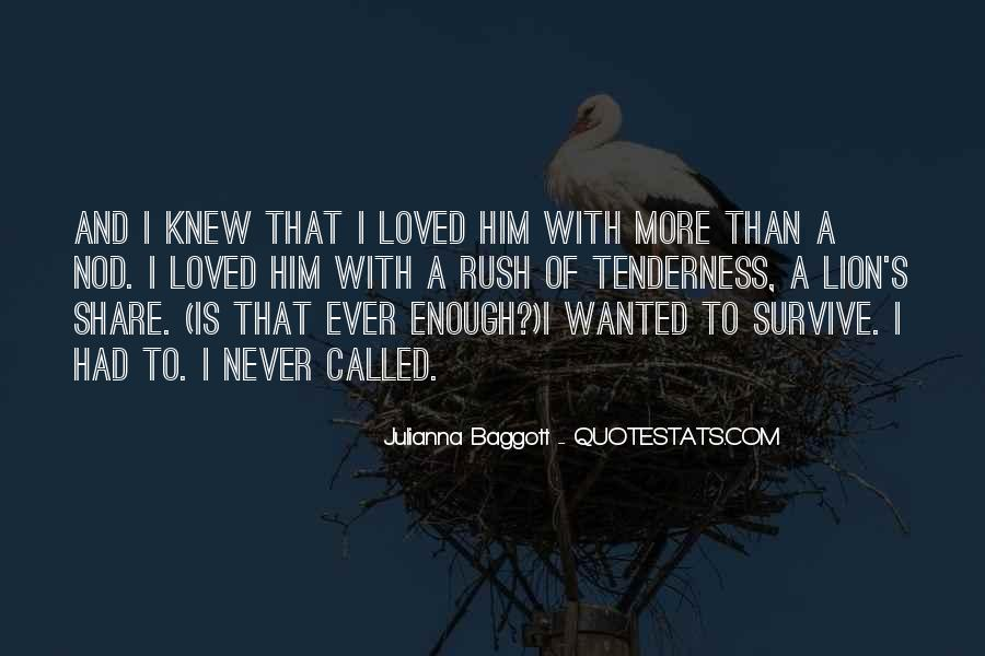 Quotes About Baggott #938492