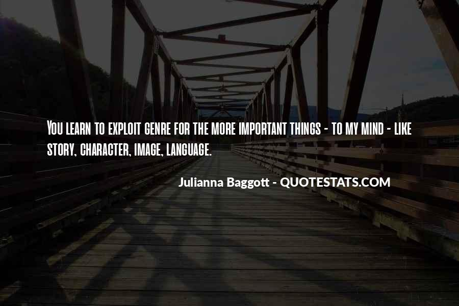Quotes About Baggott #938518