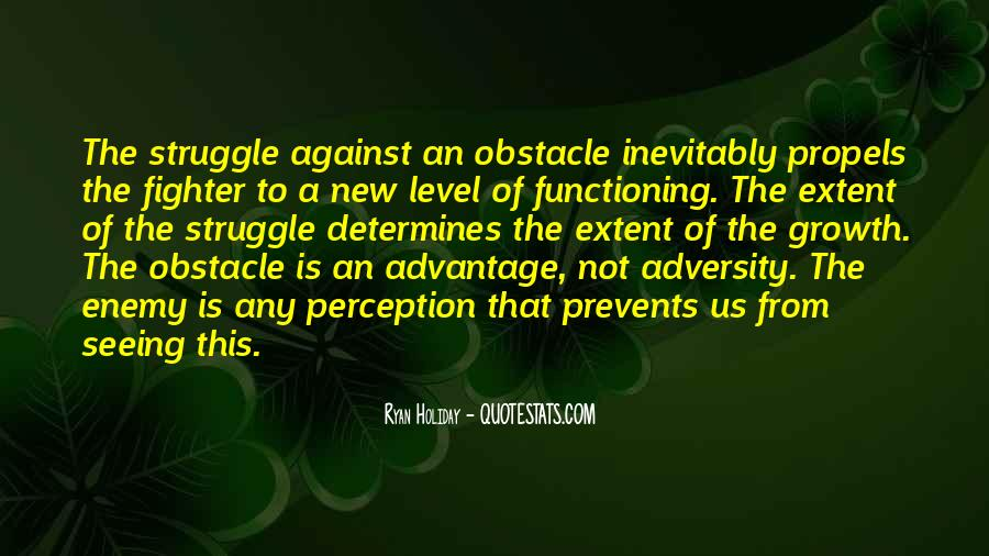 The Obstacle Is The Way Ryan Holiday Quotes #1220998