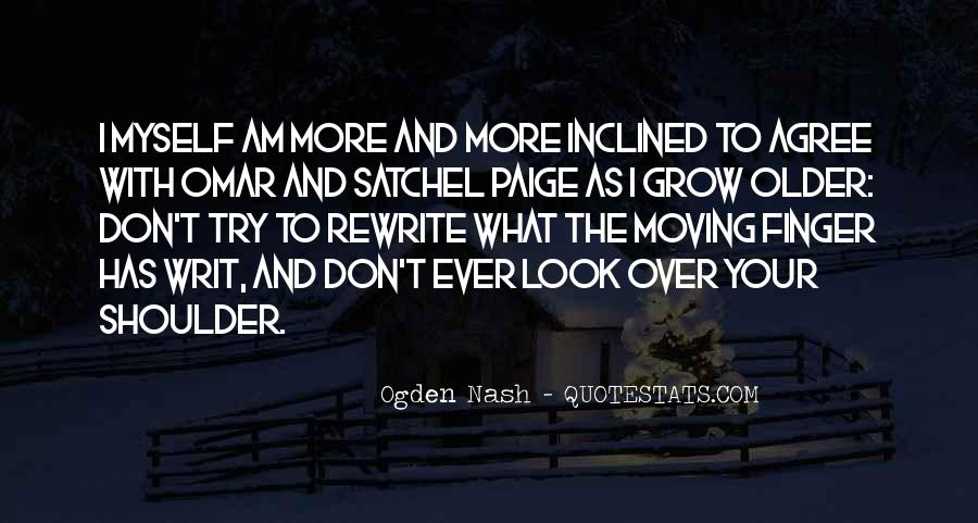The Older I Grow Quotes #1230066