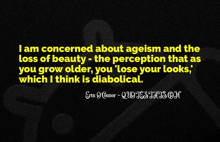 The Older I Grow Quotes #1605859