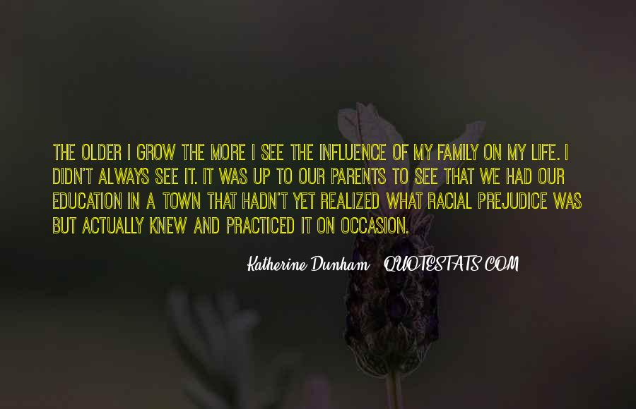 The Older I Grow Quotes #1750867