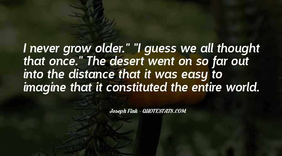 The Older I Grow Quotes #1849746