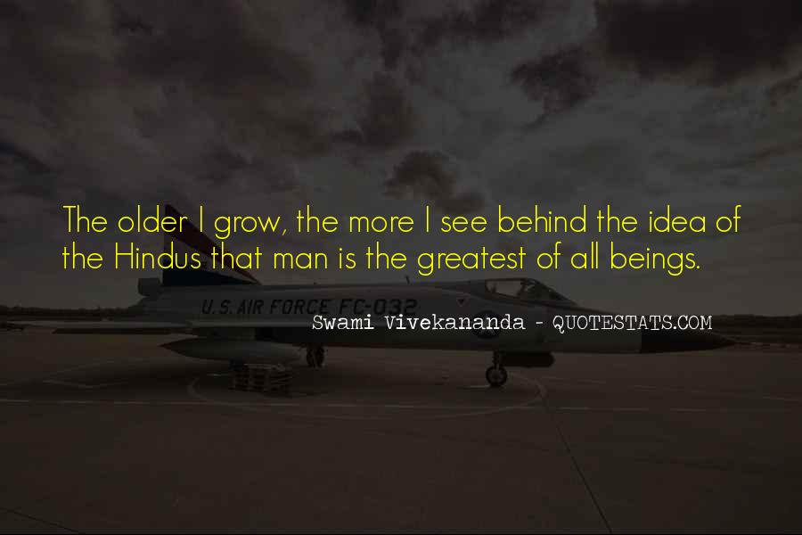 The Older I Grow Quotes #471839