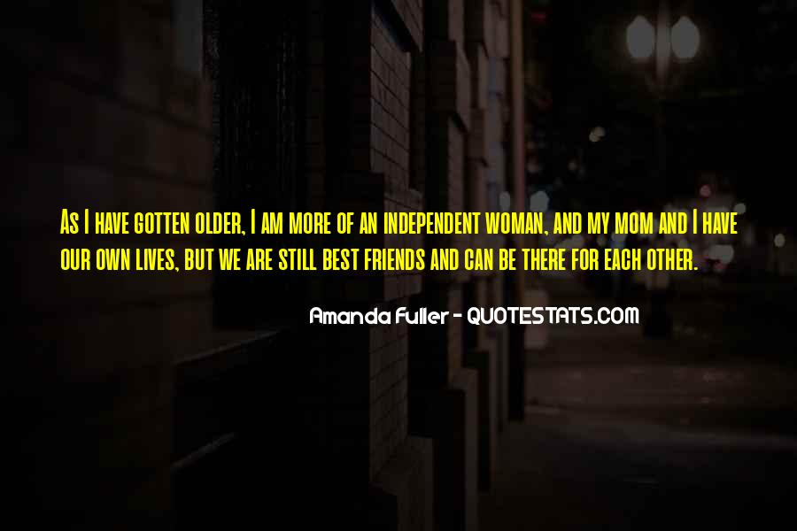The Older You Get Friends Quotes #1322006