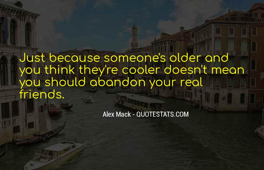 The Older You Get Friends Quotes #449582