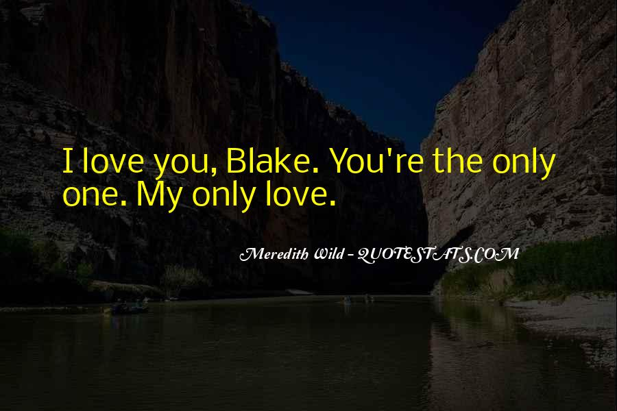 The Only One Love Quotes #109669