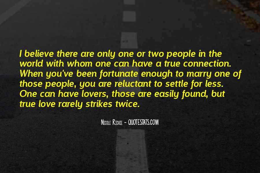 The Only One Love Quotes #40709