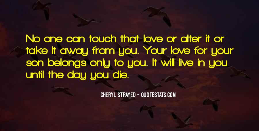 The Only One Love Quotes #45073