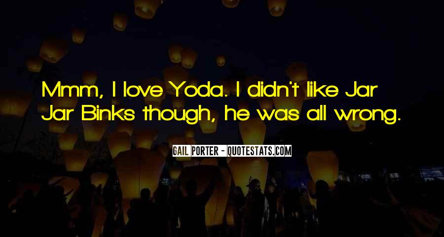 Quotes About Yoda #1568725