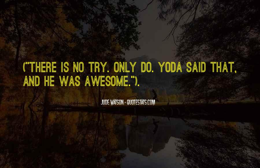 Quotes About Yoda #1815691