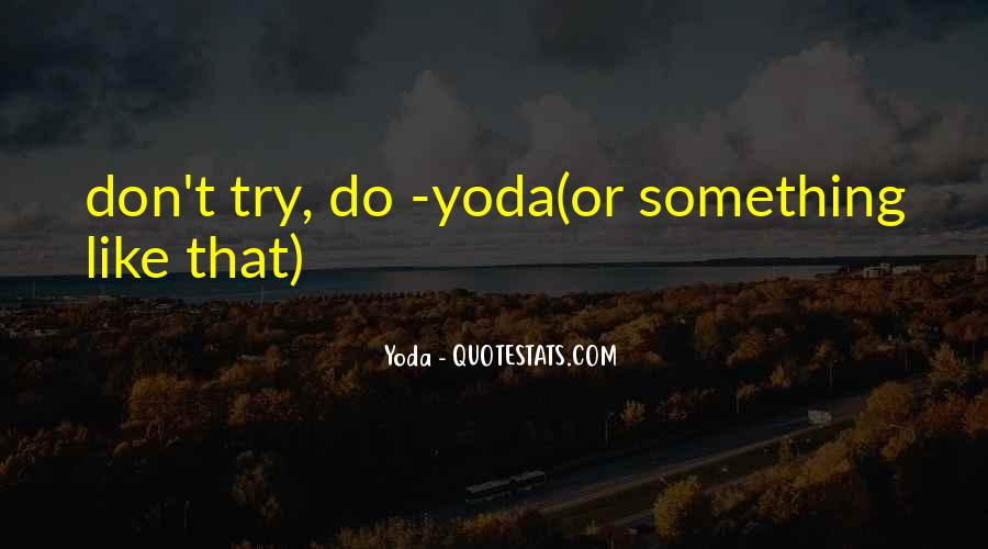 Quotes About Yoda #1855417