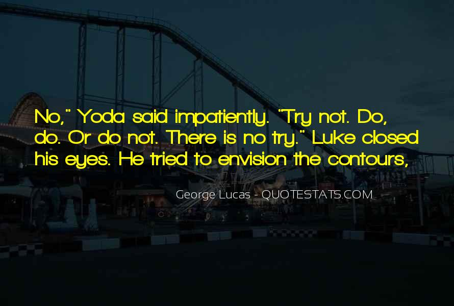 Quotes About Yoda #1870743