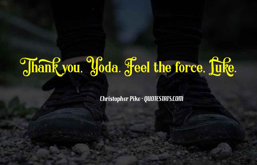 Quotes About Yoda #192195
