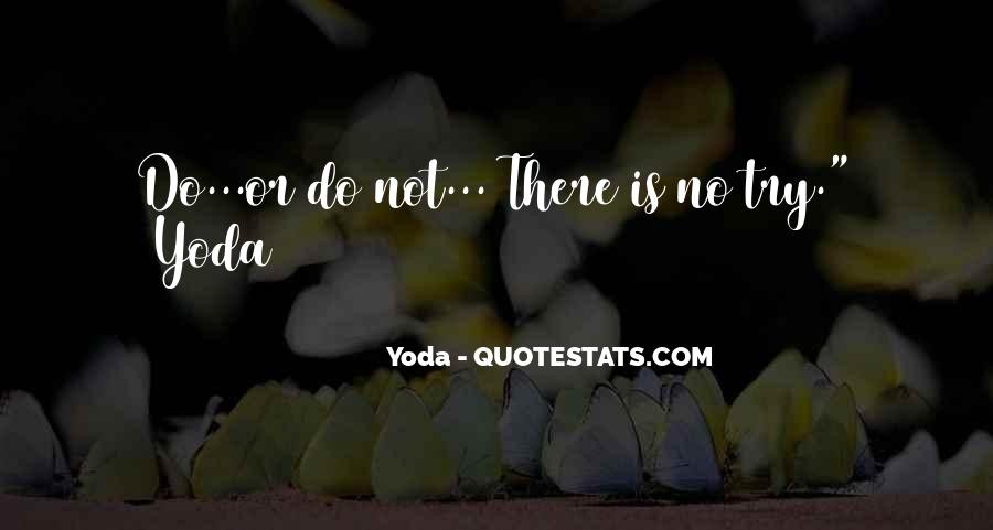 Quotes About Yoda #258358