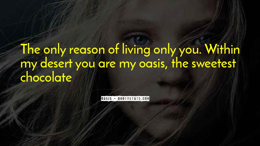 The Only Reason Quotes #109188