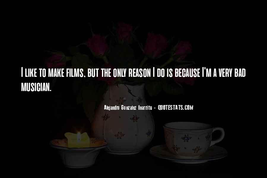 The Only Reason Quotes #128669