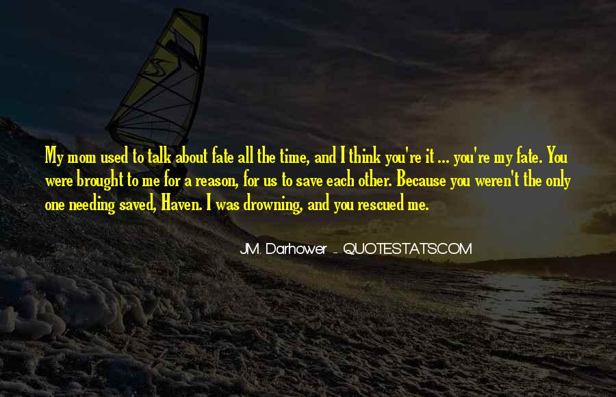 The Only Reason Quotes #142534