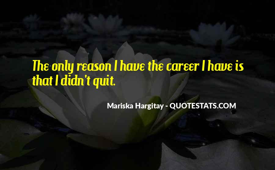 The Only Reason Quotes #72706