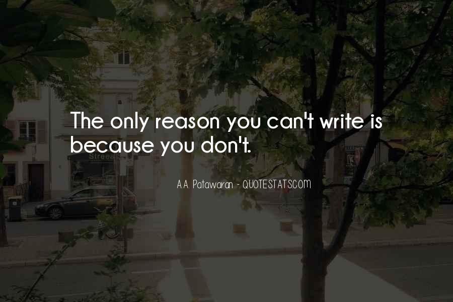 The Only Reason Quotes #86863