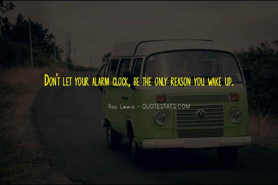 The Only Reason Quotes #98080