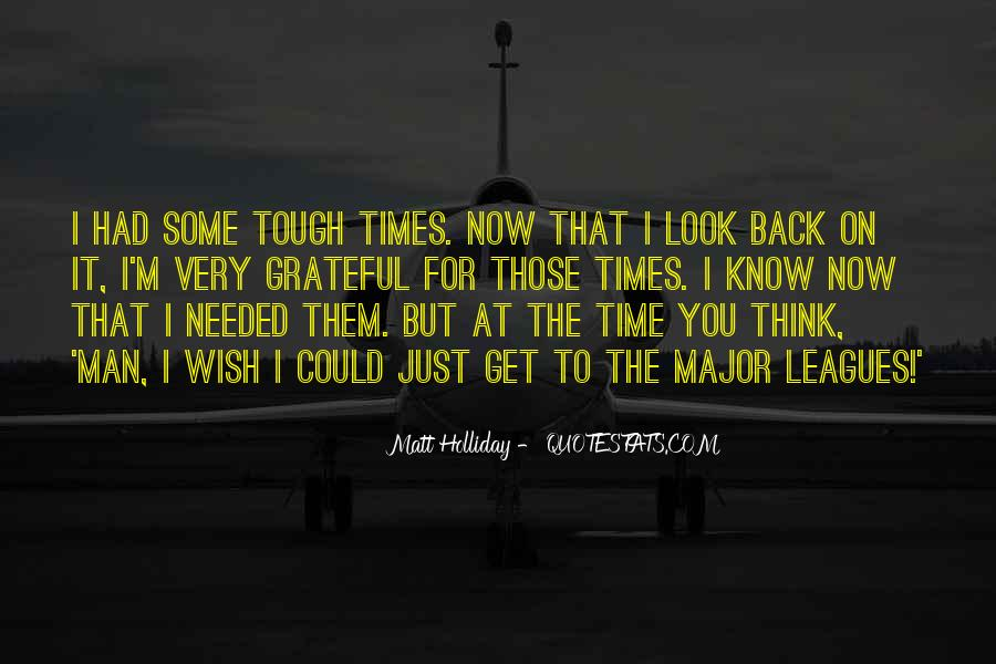 The Only Time You Should Look Back Quotes #117966