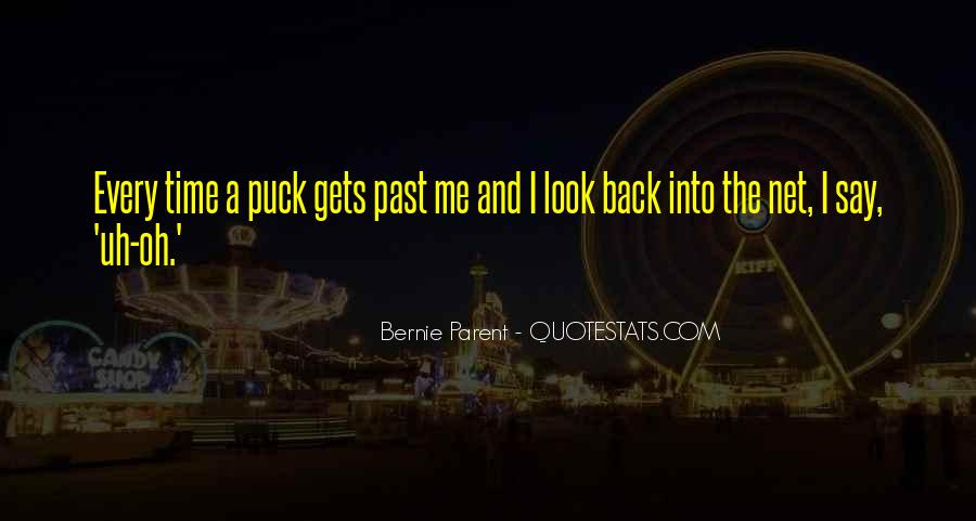The Only Time You Should Look Back Quotes #160560