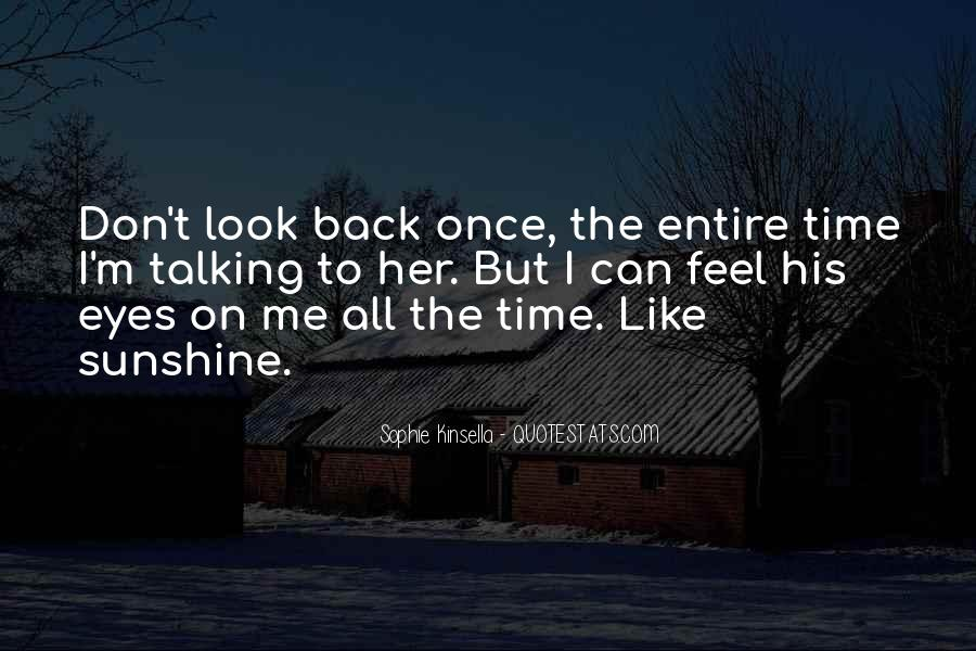 The Only Time You Should Look Back Quotes #258287