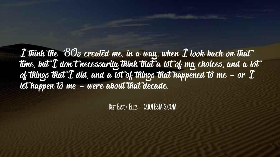 The Only Time You Should Look Back Quotes #28377