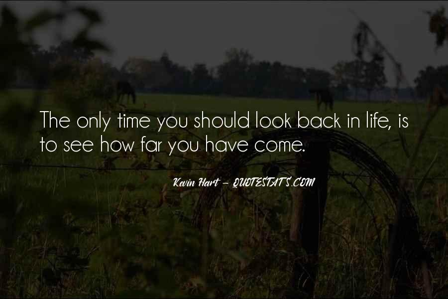 The Only Time You Should Look Back Quotes #783689