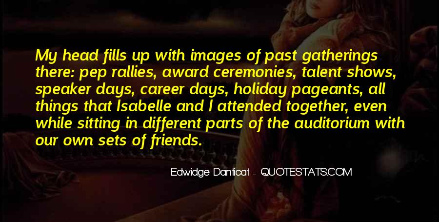 The Past Friends Quotes #1057808