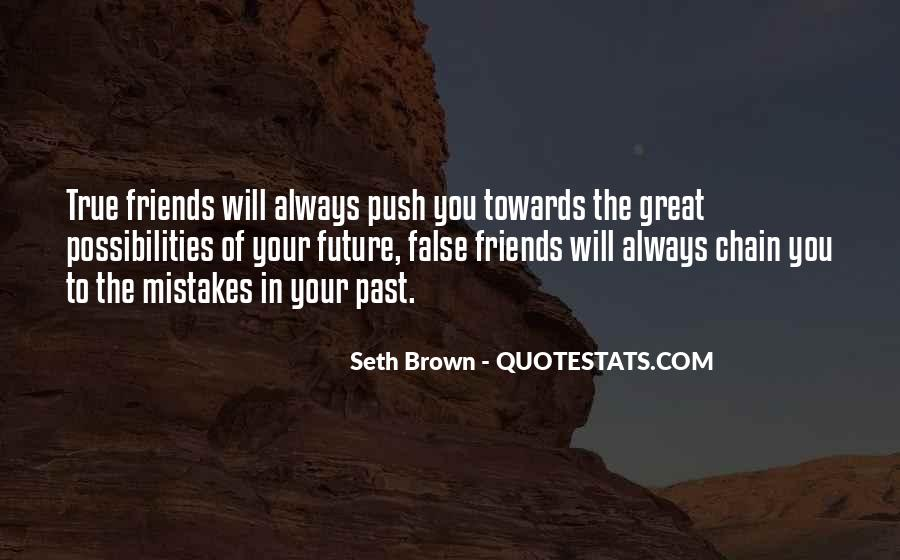 The Past Friends Quotes #1167797