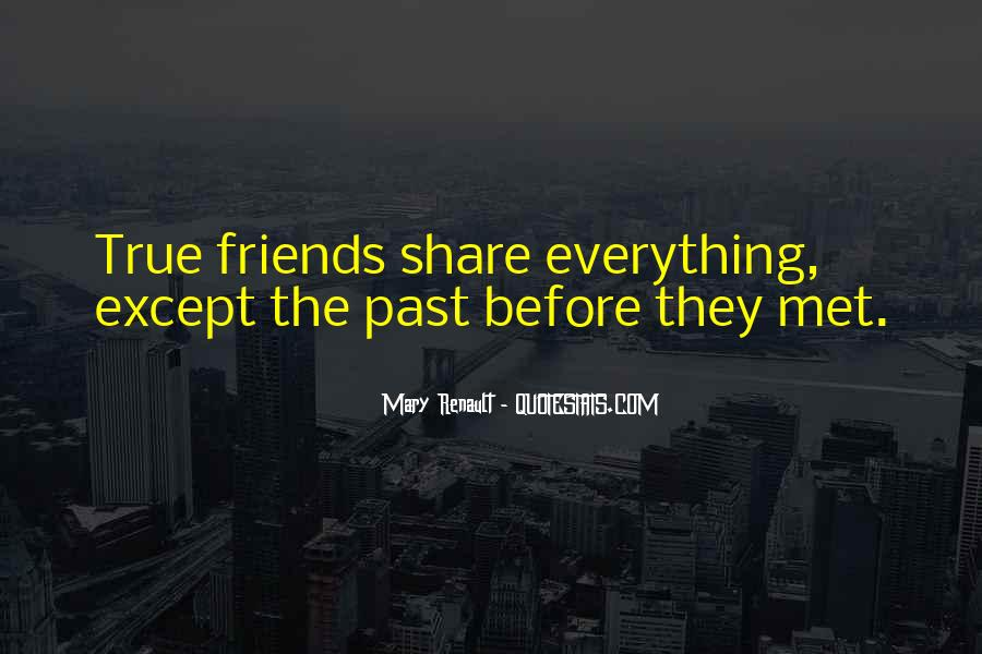 The Past Friends Quotes #1458656