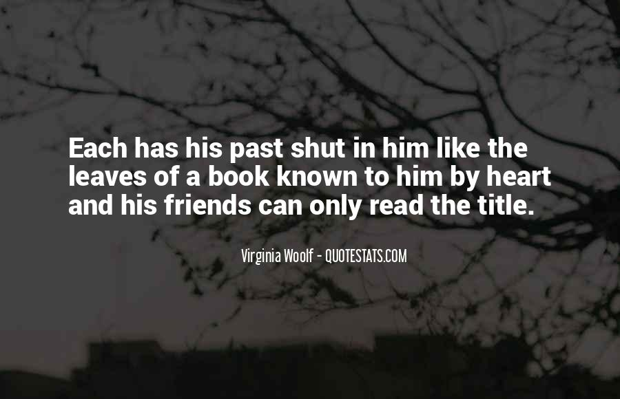 The Past Friends Quotes #533139