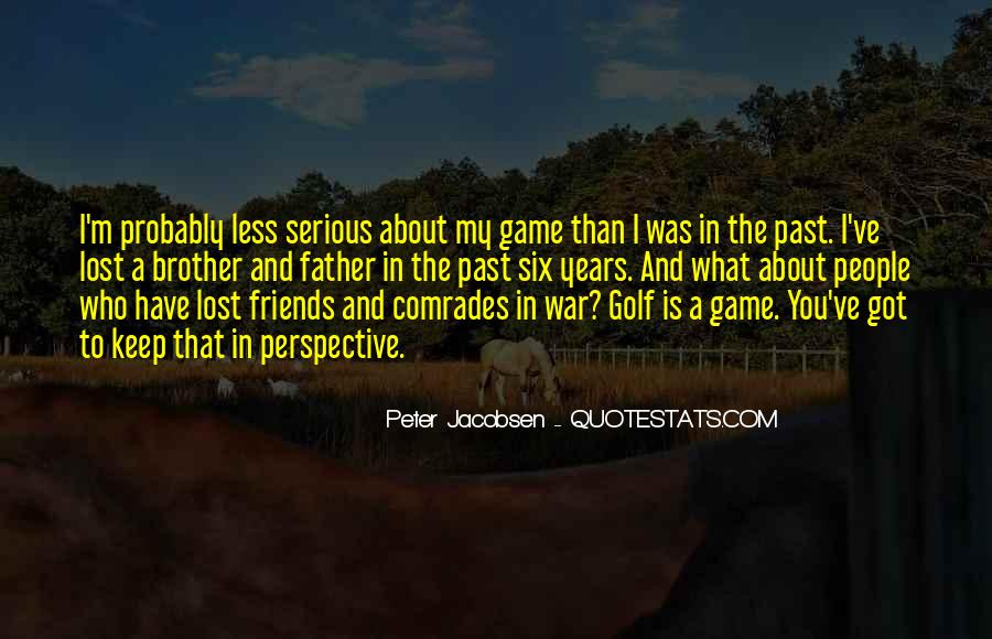 The Past Friends Quotes #899928
