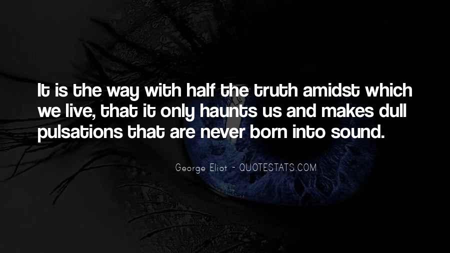 The Past Still Haunts Me Quotes #40710