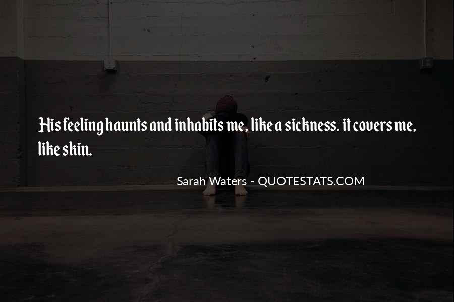 The Past Still Haunts Me Quotes #421698
