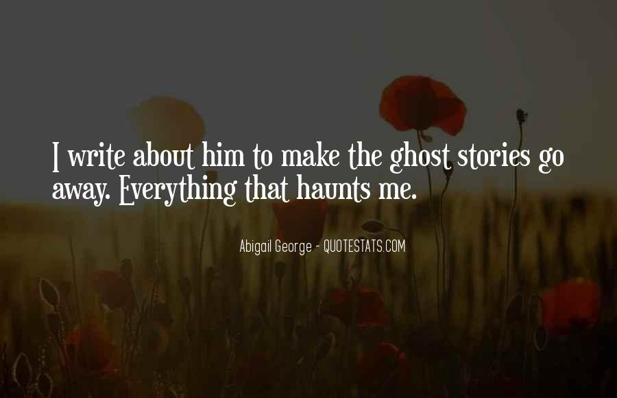 The Past Still Haunts Me Quotes #97992