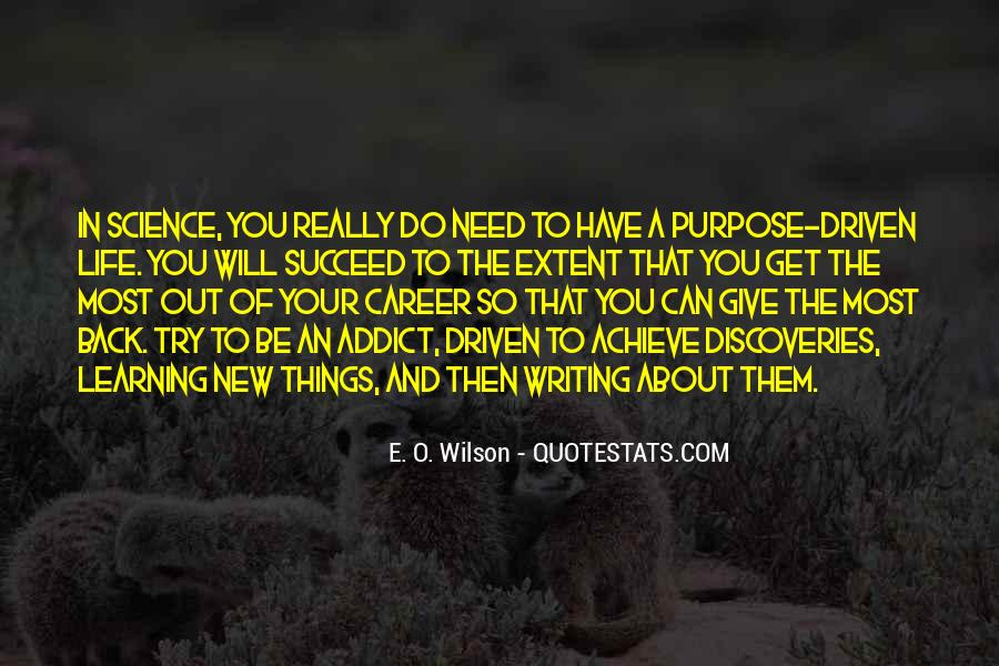 The Purpose Of Learning Quotes #1535237